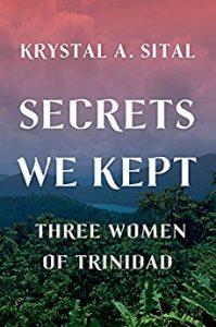 Secrets We Kept by Krystal Sital