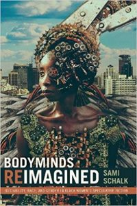 Bodyminds Reimagined by Sami Schalk