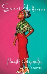 Sweet Medicine by Panashe Chigumadzi