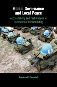 Global Governance and Local Peace by Susanna Campbell