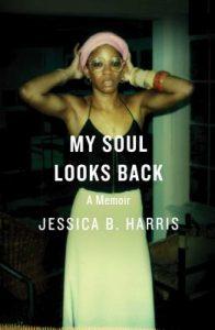 My Soul Looks Back by Jessica B Harris