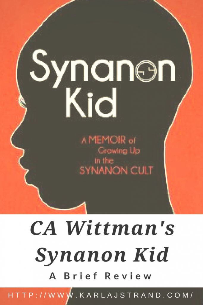 CA Wittman's Synanon Kid: A Brief Review