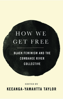 How We Get Free by Keeanga-Yamahtta Taylor