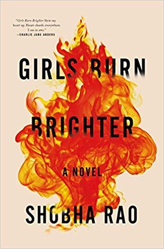 Girls Burn Brighter by Shobha Rao