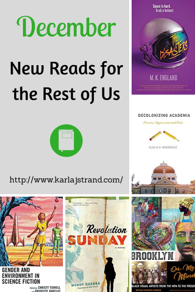 New Reads for the Rest of Us for December 2018