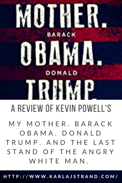 A Review of Kevin Powell's MY MOTHER. BARACK
