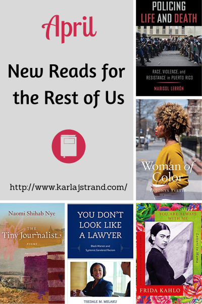 New Reads for the Rest of Us for April 2019